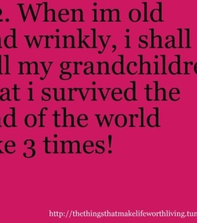 2012, end of the world and grandma