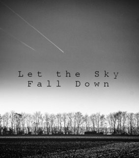 black and white, fall down and let the sky