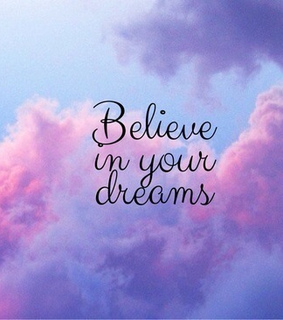belive, cute and dreams