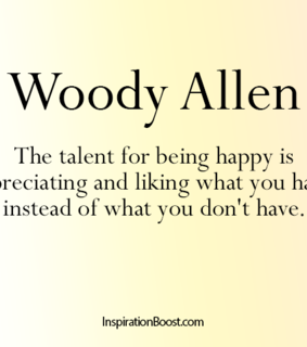 happiness quotes, woody allen and talent quotes