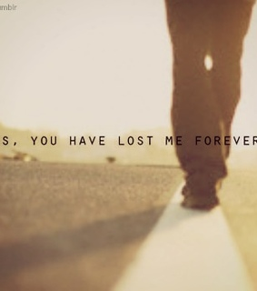 forever, lost and love