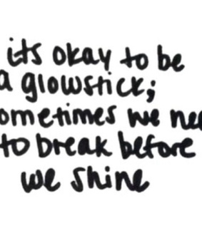 break, glowstick and quotes
