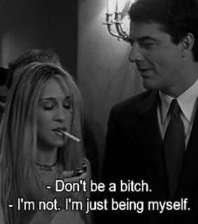 bitch, carrie bradshaw and love