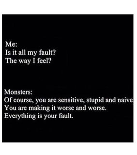 depressed, monsters and my fault