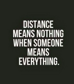 distance, everything and her