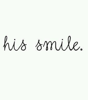 him, love and smile