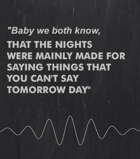 arctic monkeys, song quote and do i wanna know