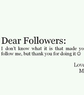 adore you, followers and love