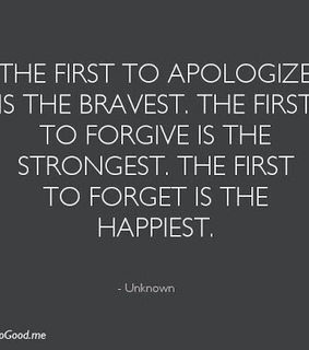 apologize, bravest and forget