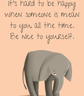 be nice, love and yourself