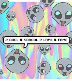 alien, cool and fame