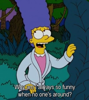 alone, funny and hilarious