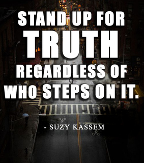 quotes, stand up and truth