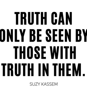 life quotes, truth quotes and suzy kassem quotes
