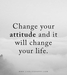 attitude, change and good thoughts
