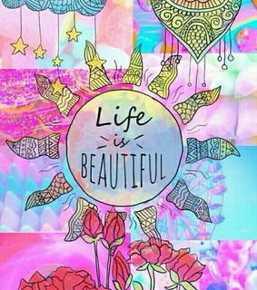 beutifull and life