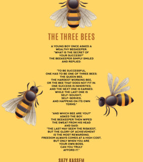 bees, success quotes and suzy kassem poetry