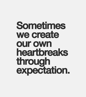 expectations, heartbreaks and real life