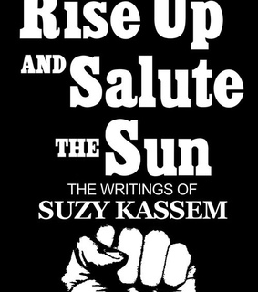rise up and salute the sun, wise poetry and suzy kassem poet