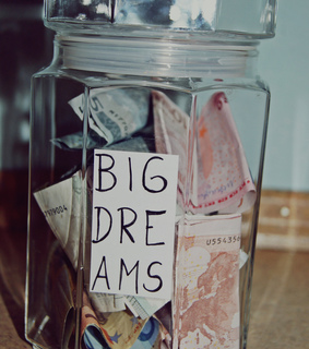 dreams, costs and money