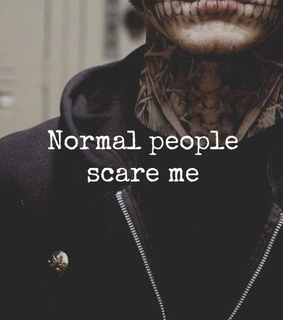Normal People Scare Me Images On Favim Com