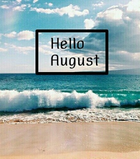 august, hello and new month
