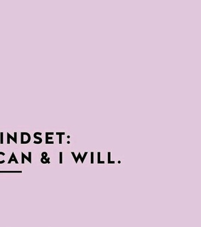 mindset, i will and quote