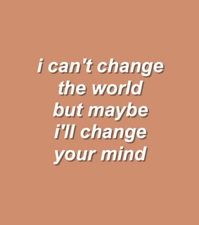 change, world and aesthetic quote