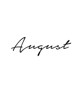 classy, hello august and august
