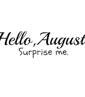 quotes, hello august and month