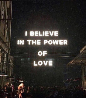 power of love, power and believe
