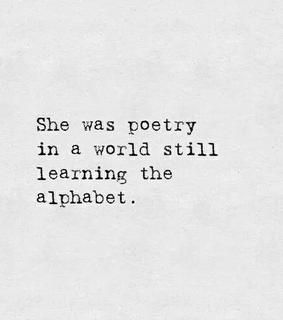 she was poetry, she and learning