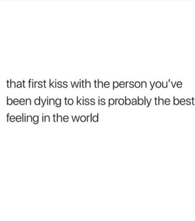 first kiss, frases and poemas