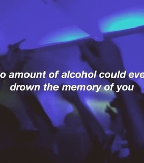 aesthetic, memories and alcohol