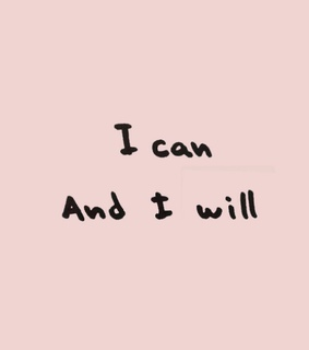i can, i will and motivation