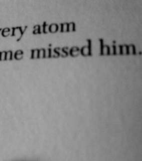 him, every and missed him