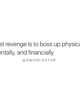 financially, boss up and physically
