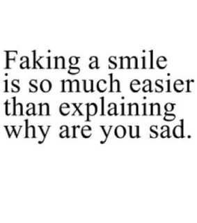 explaining, sadness and faking
