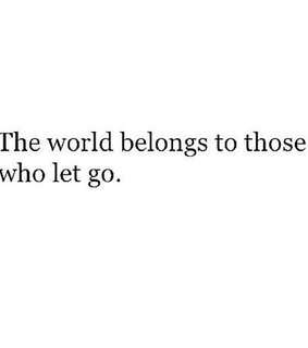 quotes, let go and world