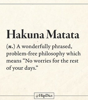 hakuna matata, words and quotes