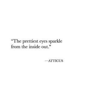 love quote, atticus and eyes