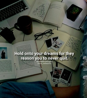 books, hard work and dreams