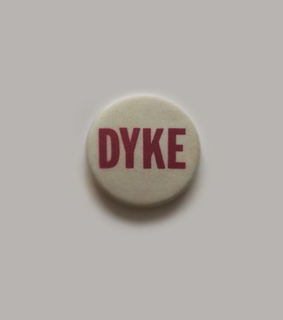 dyke, pin and vintage