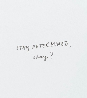 life, sunday and stay determined