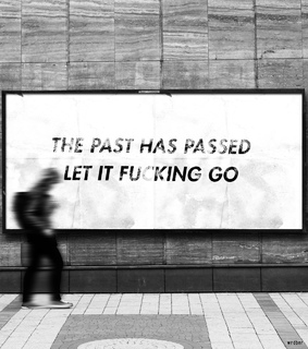 sayings, letting go and the past has passed