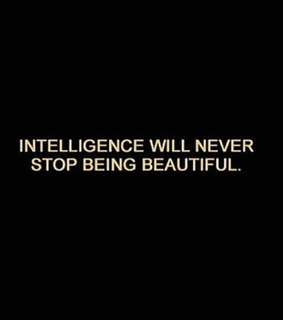 beautiful, life and intelligence