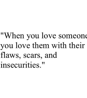 flaws, them and insecurities