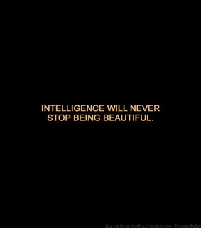 intelligence, saying and inspiration