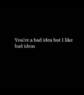 life, quotes and bad idea