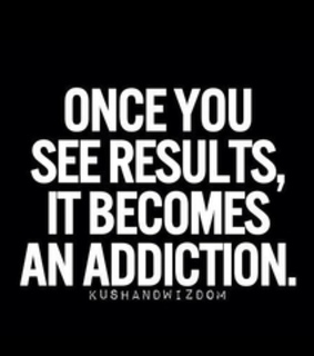 result, keep going and addiction
